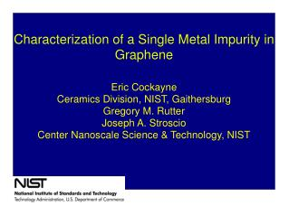 Characterization of a Single Metal Impurity in Graphene