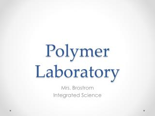 Polymer Laboratory