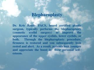 Dr Kris Reddy Reviews Blepharoplasty