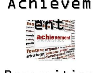 Achievement Recognition