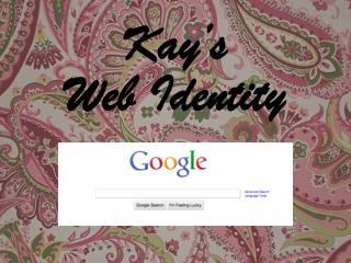 Kay's  Web  Identity