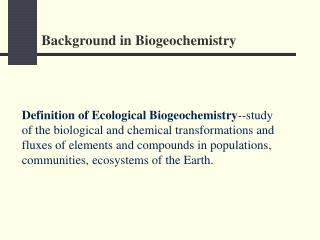 Background in Biogeochemistry