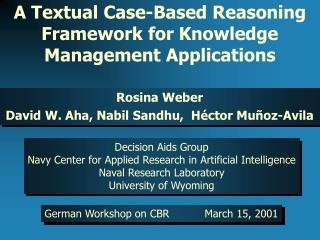A Textual Case-Based Reasoning Framework for Knowledge Management Applications