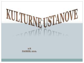 Kulturne ustanove