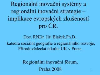 Doc. RNDr. Jiří Blažek,Ph.D.,