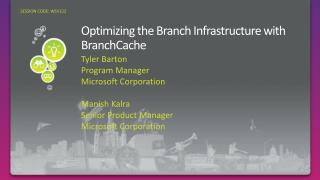 Optimizing the Branch Infrastructure with BranchCache