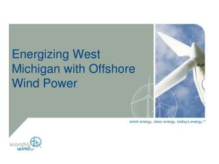 Energizing West  Michigan with Offshore Wind Power