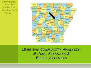 Learning  Community Analysis: McRae, Arkansas & Beebe, Arkansas