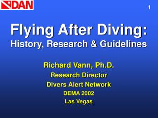 Flying After Diving: History, Research  Guidelines
