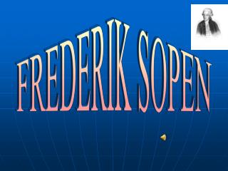 FREDERIK SOPEN