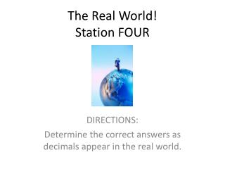 The Real World! Station FOUR