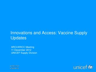 Innovations and Access: Vaccine Supply Updates
