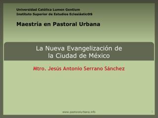 La Nueva Evangelización de  la Ciudad de México