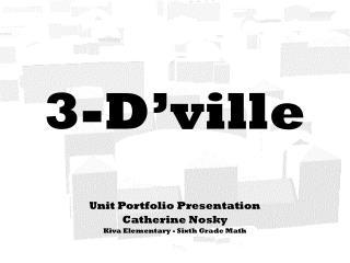 3-D'ville