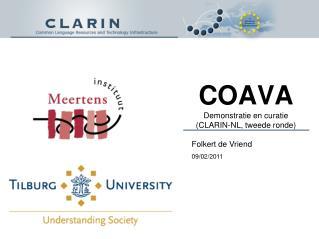 COAVA Demonstratie en curatie  ( CLARIN-NL, t weede ronde)