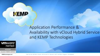 Application Performance  & Availability with  vCloud  Hybrid Service and KEMP Technologies