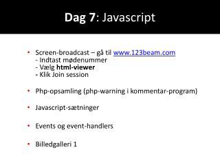 Dag 7 :  Javascript