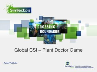 Global CSI – Plant Doctor Game