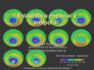 Estadística espacial y temporal*