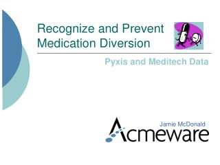 Recognize and Prevent Medication Diversion