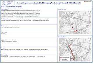 Concept-Regelscenario,  situatie 2D: Filevorming  Westbaan A13 (tussen Delft-Zuid en A20)