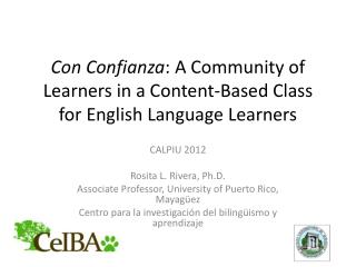 Con  Confianza :  A  Community of Learners in a Content-Based Class for English Language Learners