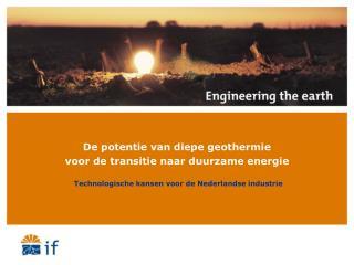 De potentie van diepe geothermie  voor de transitie naar duurzame energie
