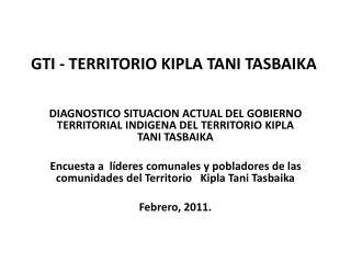 GTI - TERRITORIO KIPLA TANI TASBAIKA