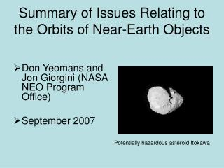 Summary of Issues Relating to the Orbits of Near-Earth Objects