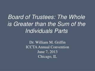 Board of Trustees: The Whole is Greater than the Sum of the Individuals Parts