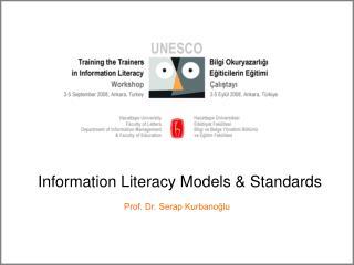 Information Literacy Models & Standards