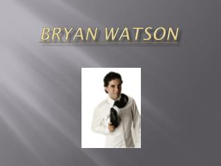 Bryan Watson