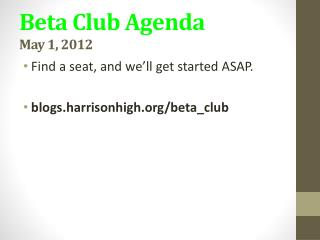 Beta Club Agenda May 1, 2012