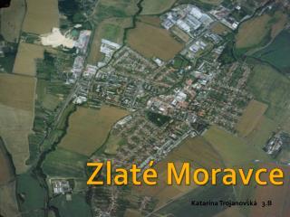 Zlaté Moravce