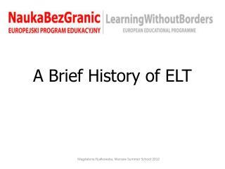 A Brief History of ELT