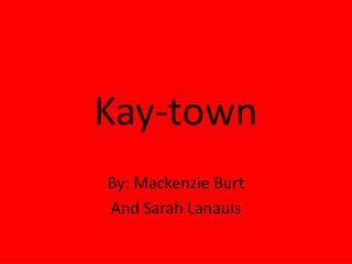 Kay-town