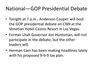 National—GOP Presidential Debate