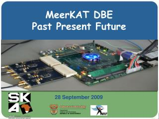 MeerKAT  DBE Past Present Future