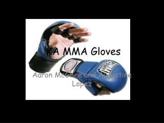 KA MMA Gloves