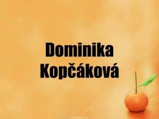 Dominika  Kopčáková