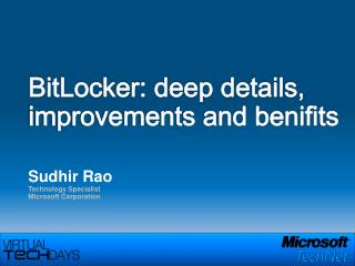 BitLocker: deep details, improvements and benifits