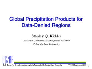 Global Precipitation Products for Data-Denied Regions