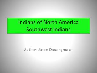 Indians of North America Southwest Indians