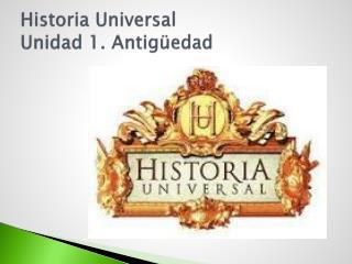 Historia Universal Unidad 1. Antigüedad