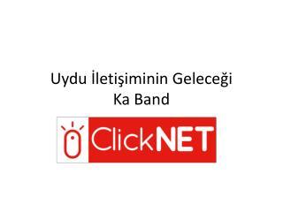Uydu İletişiminin Geleceği Ka Band