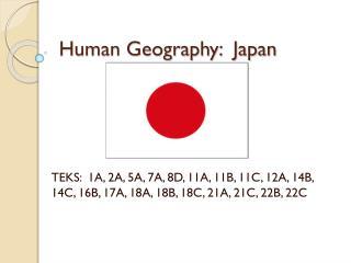 Human Geography:  Japan