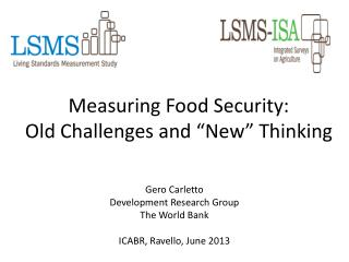 Measuring Food Security: Old Challenges and �New� Thinking