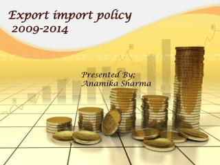 Export import policy 2009-2014
