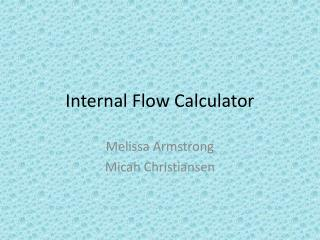 Internal Flow Calculator