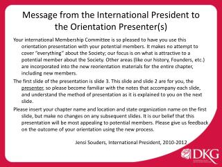 Message from the International President to  the Orientation Presenter(s)